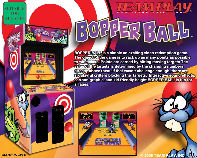 Video game manufacturer Team Play Inc's Bopper Ball redemption game